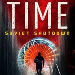 [PDF] [EPUB] Saving Time: Soviet Shutdown Download