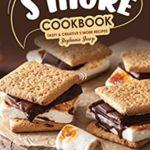 [PDF] [EPUB] S'more Cookbook: Tasty Creative S'more Recipes Download