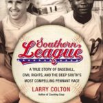 [PDF] [EPUB] Southern League: A True Story of Baseball, Civil Rights, and the Deep South's Most Compelling Pennant Race Download