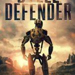 [PDF] [EPUB] Steel Defender (Rusted Wasteland #2) Download