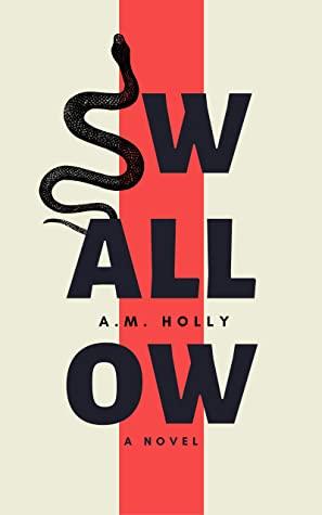 [PDF] [EPUB] Swallow Download by A.M. Holly