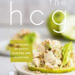 [PDF] [EPUB] THE HCG Cookbook: The blend of Exotic Flavors and Nutrition Download