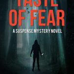 [PDF] [EPUB] Taste of Fear: A Suspense Mystery Novel (Alma Book 4) Download