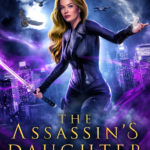 [PDF] [EPUB] The Assassin's Daughter (The Hybrid Chronicles Book 1) Download