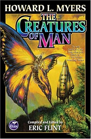 [PDF] [EPUB] The Creatures of Man Download by Howard L. Myers