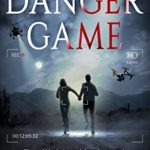 [PDF] [EPUB] The Danger Game (The Quintana Adventures Book 3) Download
