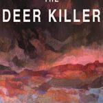 [PDF] [EPUB] The Deer Killer Download