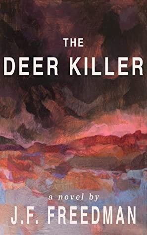 [PDF] [EPUB] The Deer Killer Download by JF Freedman
