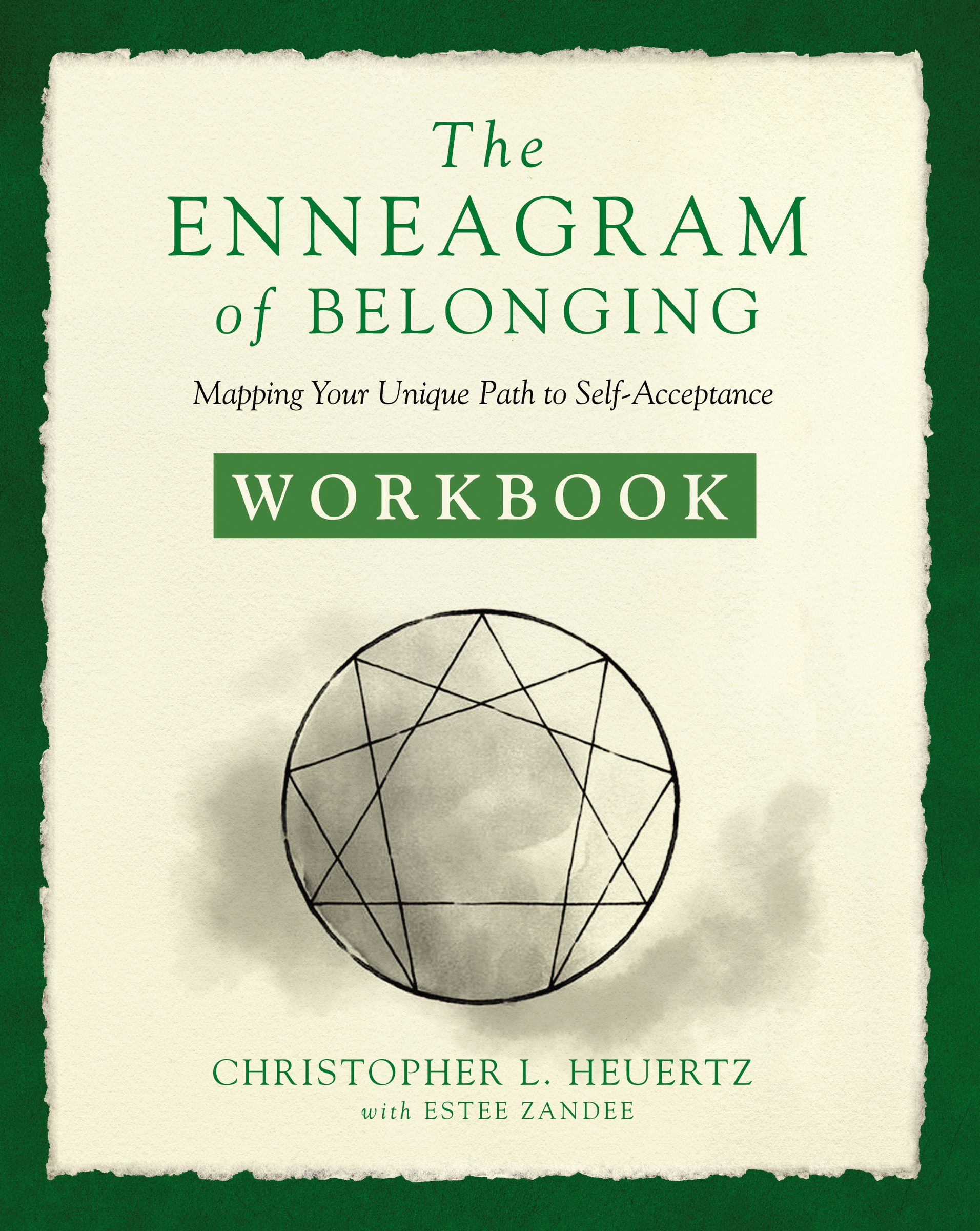 [PDF] [EPUB] The Enneagram of Belonging Workbook: Mapping Your Unique Path to Self-Acceptance Download by Christopher L. Heuertz