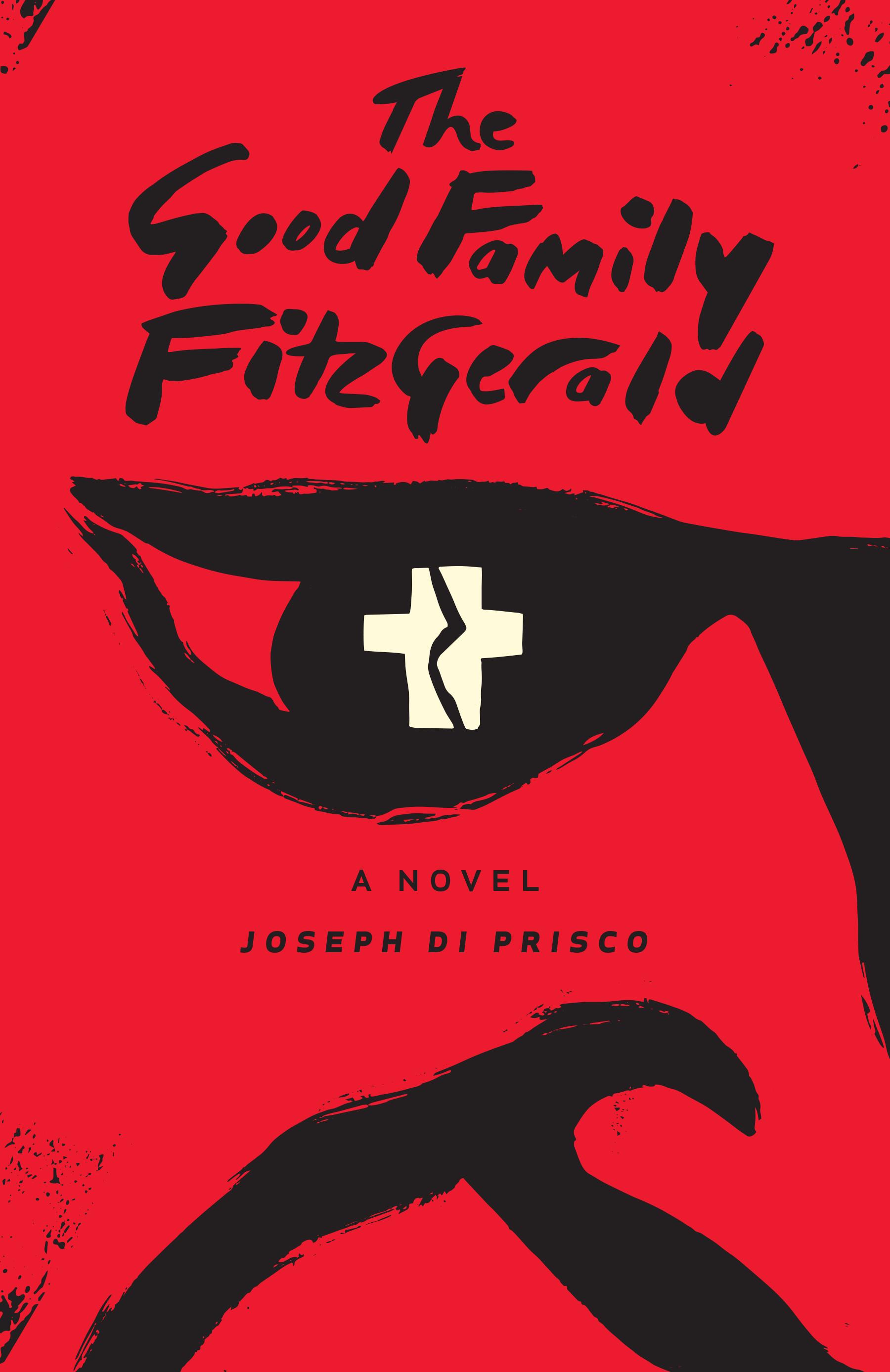 [PDF] [EPUB] The Good Family Fitzgerald Download by Joseph Di Prisco