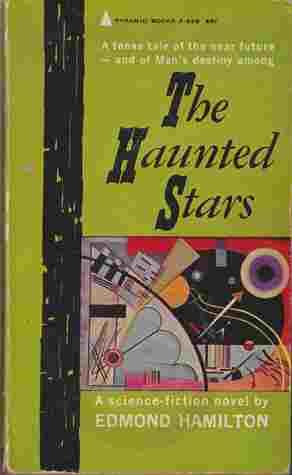 [PDF] [EPUB] The Haunted Stars (Vintage Pyramid Sf, F 698) Download by Edmond Hamilton