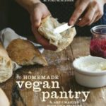 [PDF] [EPUB] The Homemade Vegan Pantry: The Art of Making Your Own Staples Download
