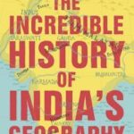 [PDF] [EPUB] The Incredible History of India's Geography Download