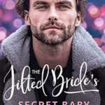 [PDF] [EPUB] The Jilted Bride's Secret Baby (Babies and Billions Book 2) Download
