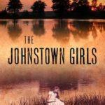 [PDF] [EPUB] The Johnstown Girls Download