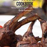 [PDF] [EPUB] The Lamb Cookbook: Savory Restaurant Quality Lamb Recipes Download