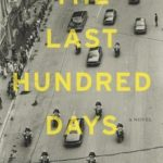 [PDF] [EPUB] The Last Hundred Days Download