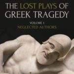 [PDF] [EPUB] The Lost Plays of Greek Tragedy, Volume 1: Neglected Authors Download