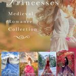 [PDF] [EPUB] The Lost Princesses Medieval Romance Collection Download