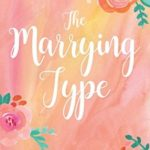 [PDF] [EPUB] The Marrying Type Download
