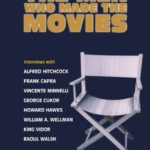 [PDF] [EPUB] The Men Who Made the Movies: Interviews with Frank Capra, George Cukor, Howard Hawks, Alfred Hitchcock, Vincente Minnelli, King Vidor, Raoul Walsh, and William A. Wellman Download