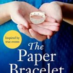 [PDF] [EPUB] The Paper Bracelet: A gripping novel of heartbreaking secrets in a home for unwed mothers Download