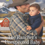 [PDF] [EPUB] The Rancher's Unexpected Baby (Colorado Grooms Book 2) Download