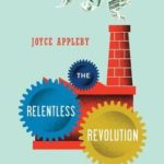 [PDF] [EPUB] The Relentless Revolution: A History of Capitalism Download