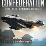 [PDF] [EPUB] The Rise of the Confederation: (Book Two of The McKinnah Chronicles) Download