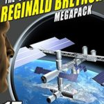 [PDF] [EPUB] The Second Reginald Bretnor Megapack: 14 Science Fiction and Mystery Novels and Short Stories Download