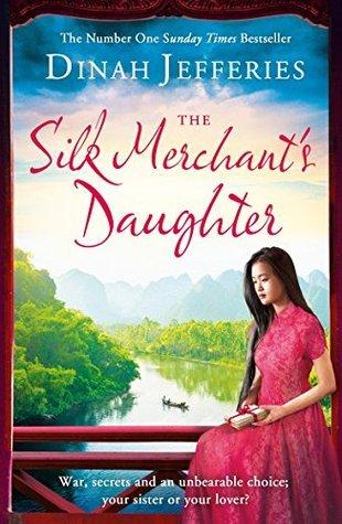 [PDF] [EPUB] The Silk Merchant's Daughter Download by Dinah Jefferies