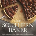 [PDF] [EPUB] The Southern Baker: Sweet and Savory Treats to Share with Friends and Family Download