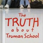 [PDF] [EPUB] The Truth about Truman School Download