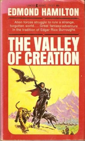 [PDF] [EPUB] The Valley Of Creation Download by Edmond Hamilton