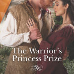 [PDF] [EPUB] The Warrior's Princess Prize (Princesses of the Alhambra #3) Download