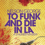 [PDF] [EPUB] To Funk and Die in La Download