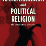 [PDF] [EPUB] Totalitarianism and Political Religion: An Intellectual History Download
