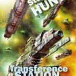 [PDF] [EPUB] Transference Station (Sliding Void, #2) Download