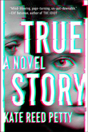 [PDF] [EPUB] True Story Download by Kate Reed Petty