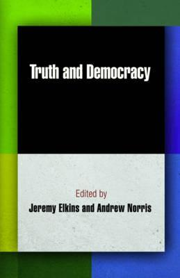 [PDF] [EPUB] Truth and Democracy Download by Jeremy Elkins