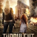 [PDF] [EPUB] Turbulent: A Post Apocalyptic EMP Survival Thriller (Days of Want Series Book 1) Download