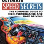 [PDF] [EPUB] Ultimate Speed Secrets: The Complete Guide to High-Performance and Race Driving Download