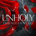 [PDF] [EPUB] Unholy: The Beginning Download