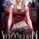 [PDF] [EPUB] Vermillion: A Coronavirus Vampire Novella (Shades of Red, #5) Download