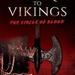 [PDF] [EPUB] Victoria to Vikings: The Circle of Blood Download