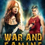 [PDF] [EPUB] War and Famine (Revelations, #2) Download