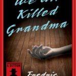 [PDF] [EPUB] We All Killed Grandma (e-Initial) Download