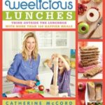 [PDF] [EPUB] Weelicious Lunches: Think Outside the Lunch Box with More Than 160 Happier Meals Download