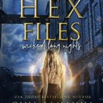 [PDF] [EPUB] Wicked Long Nights (The Hex Files: Mysteries from the Sixth Borough, #2) Download