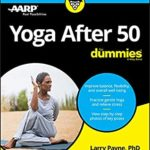 [PDF] [EPUB] Yoga After 50 For Dummies Download